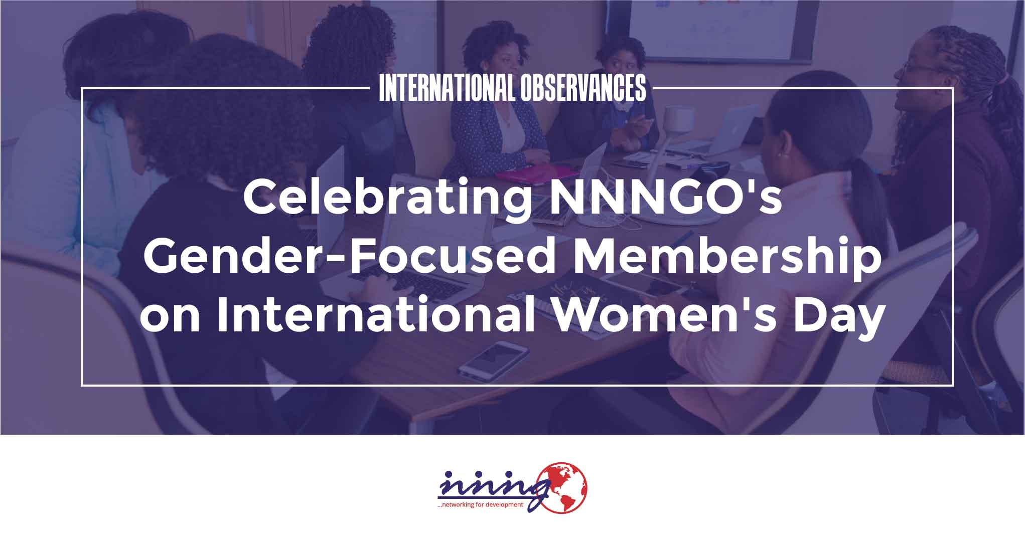 Celebrating NNNGO's Gender-Focused Membership